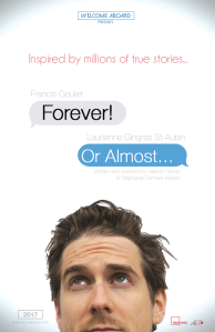 Forever! Or Almost (2016) comédie dramatique de Valentin Verrier et Stéphanie Demers-Hébert